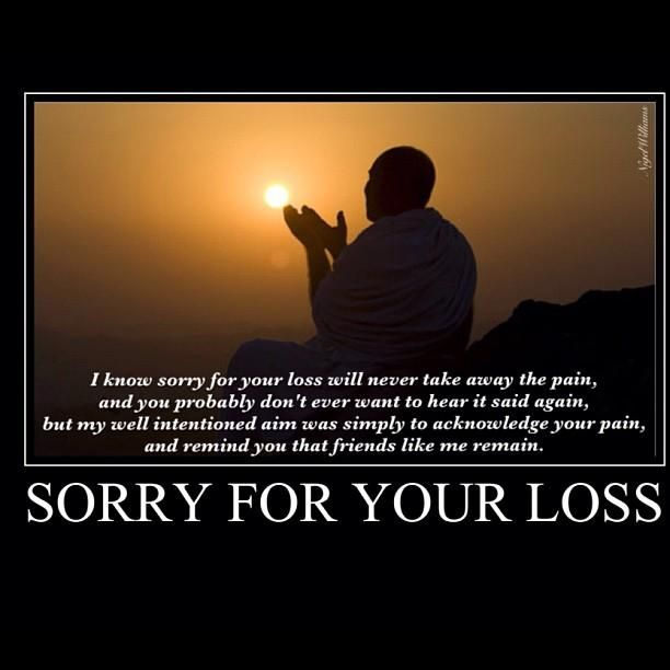 Sorry For Your Loss