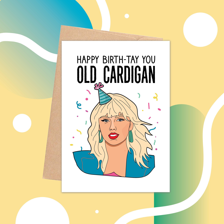 Taylor Swift Birthday Card Old Cardigan Folklore Album Tay Etsy Taylor Swift Birthday Card Taylor Swift Birthday Funny Fathers Day Card