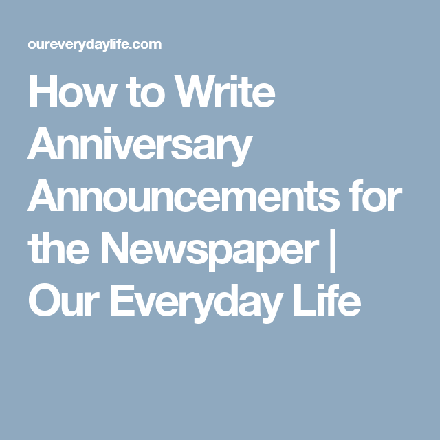50th Wedding Anniversary Gift Etiquette: How To Write Anniversary Announcements For The Newspaper