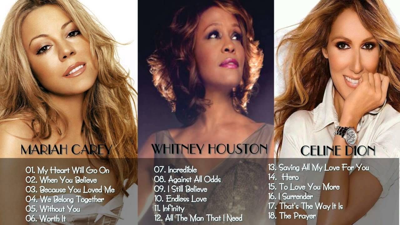 Mariah Carey Celine Dion Whitney Houston Collection Hd Hq