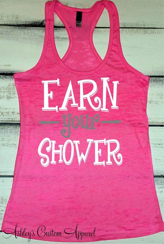 Workout Tank Top, Women's Fitness Tank, Earn Your Shower, Gym Motivation, Fitness Goals, Inspiration...