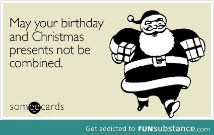 For Those Whose Birthday Is In December Funsubstance It S Your Birthday Birthday Quotes Someecards
