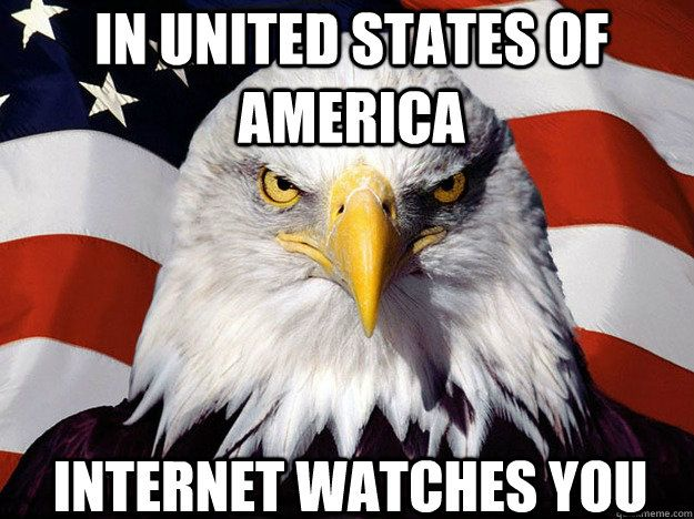 In United States of America Internet watches you