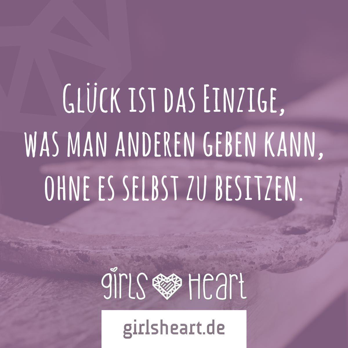 Mehr Sprüche Auf: Www.girlsheart.de #glück #glücklich #freunde #