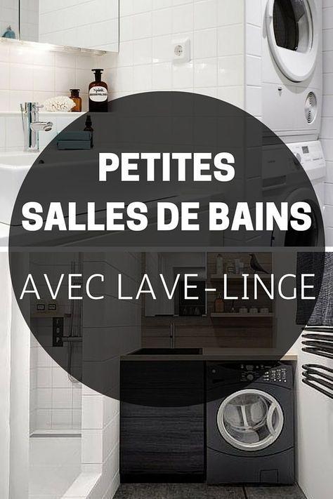 9 Petites Salles De Bains Avec Lave Linge Astuces Conseils Petite Salle De Bain Lave Linge Salle De Bain Et Lave Linge