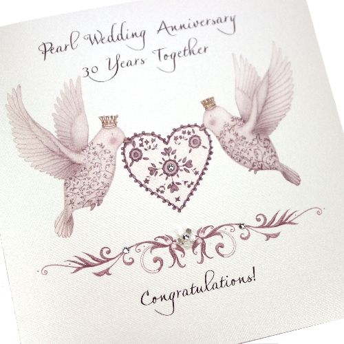Handmade Pearl Anniversary Wedding Card Heart Lovebirds 30 Years Crystals Together Congratulations