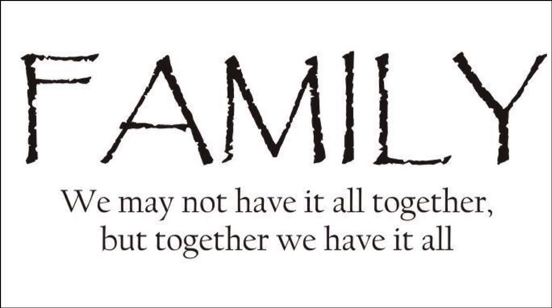 Crazy but true  I miss my real family  They were my true love