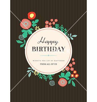 Birthday Card Design Flower Vector By Kraphix On Vectorstock Birthday Card Design Birthday Cards Happy Birthday Card Design