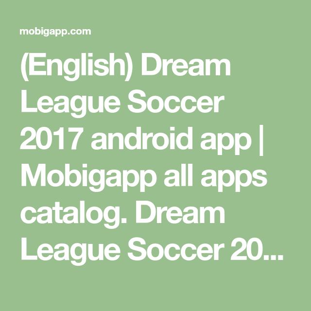 (English) Dream League Soccer 2017 android app | Mobigapp ...