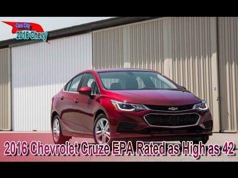 2016 Chevrolet Cruze Epa Rated As High As 42 2016 Chevrolet Cruze Ep With Images Chevrolet Cruze Cruze City Car