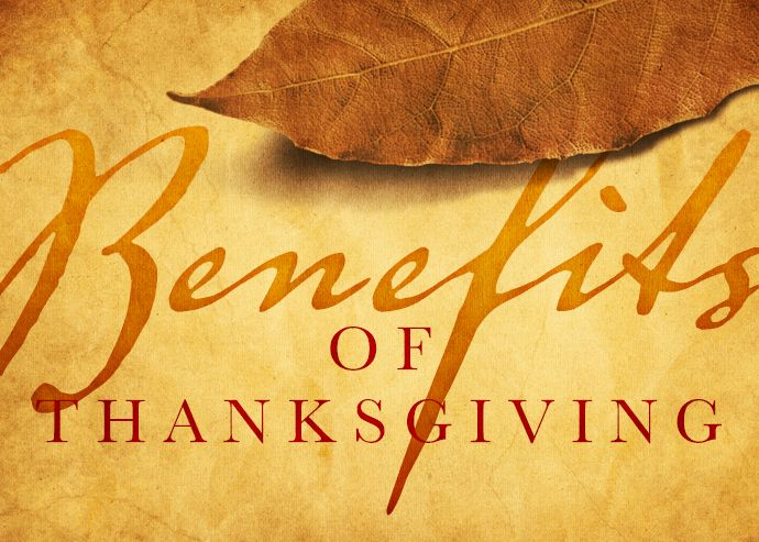 Two Benefits of Thanksgiving | First Baptist Church