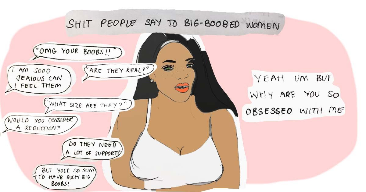 you have big boobs
