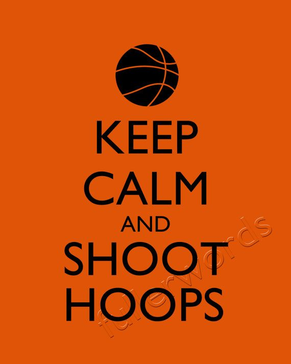 keep calm and shoot hoops basketball digital by. Black Bedroom Furniture Sets. Home Design Ideas
