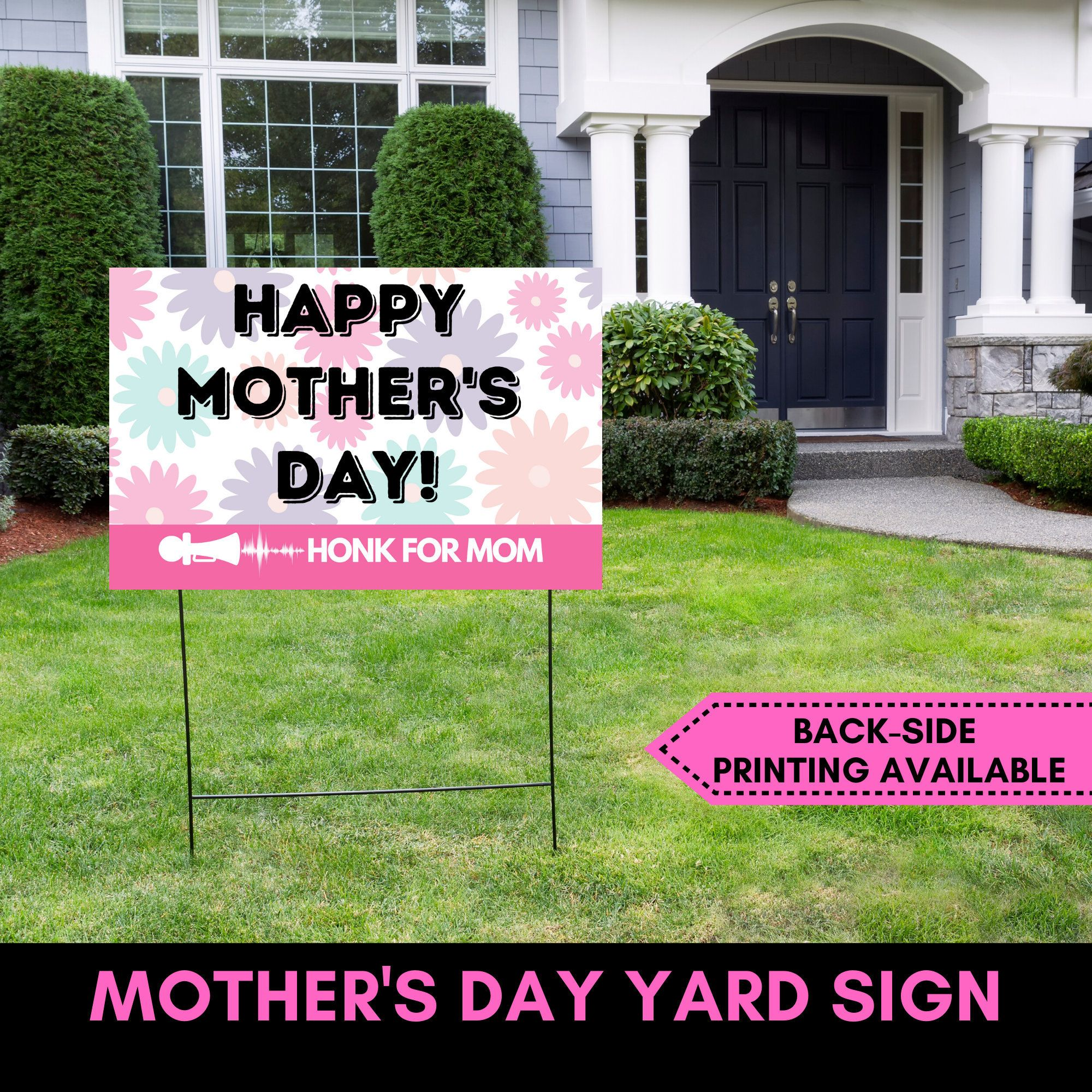 Celebrate Mother S Day With This Yard Sign Decoration Etsy In 2020 Yard Signs Mothers Day Signs Mothers Day