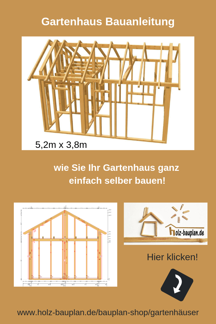 Gartenhaus Bauanleitung Gartenhaus Bauplan Gartenhaus Selber Bauen