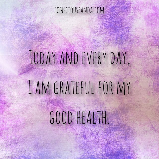 Fitness Affirmations to Achieve Your Goals Today-and-every-day,--I-am-grateful-for-my--good-health.Today-and-every-day,--I-am-grateful-for-my--good-health.