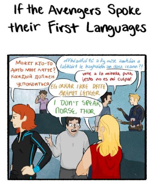 If the avengers spoke their first language   Natasha is Russian