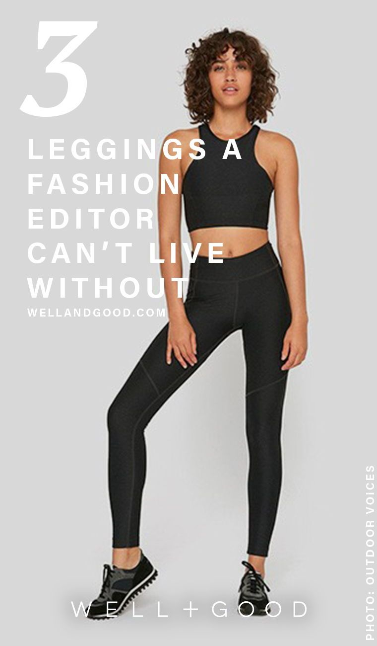 81757f6a37c212 3 pairs of leggings a style and fitness editor swears by | 2019 ...