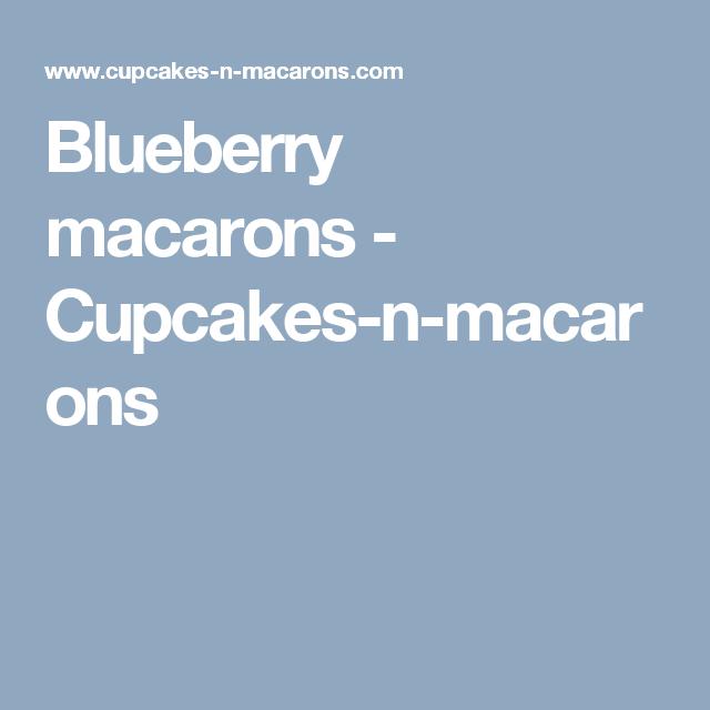 Blueberry macarons - Cupcakes-n-macarons