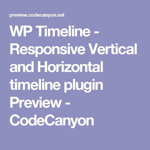 Wp Timeline  Responsive Vertical And Horizontal Timeline Plugin