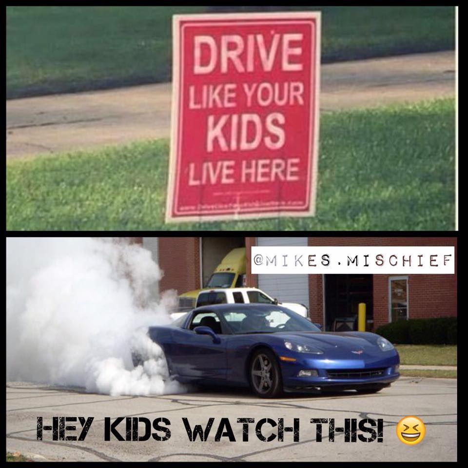 Drive Like Your Kids Live Here Corvette Meme Corvette