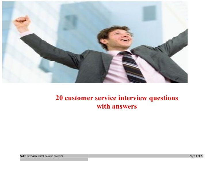 Top 20 customer service interview questions and answers Job - customer service interview questions