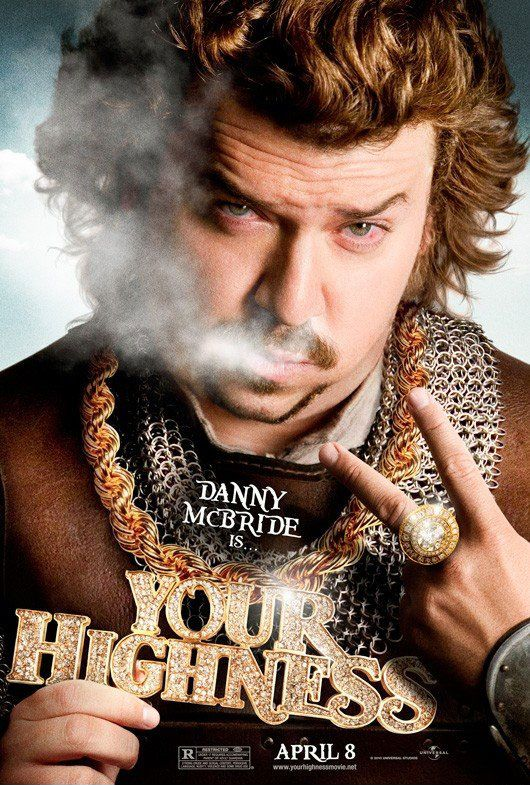 Your Highness Starring Danny Mcbride Natalie Portman James Franco Rasmus Hardiker When Prince Fabious S Bride Is Ki Danny Mcbride Movie Posters Love Film