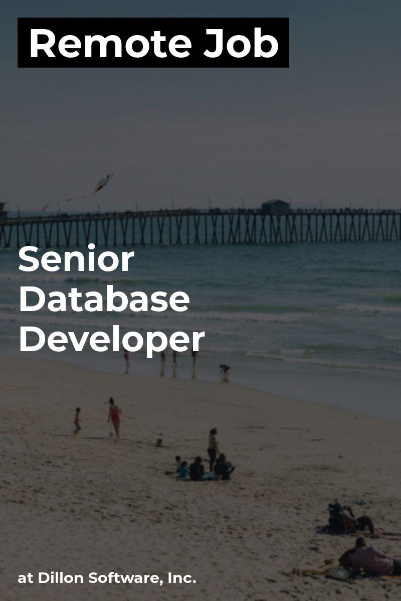 Remote Senior Database Developer at Dillon Software, Inc