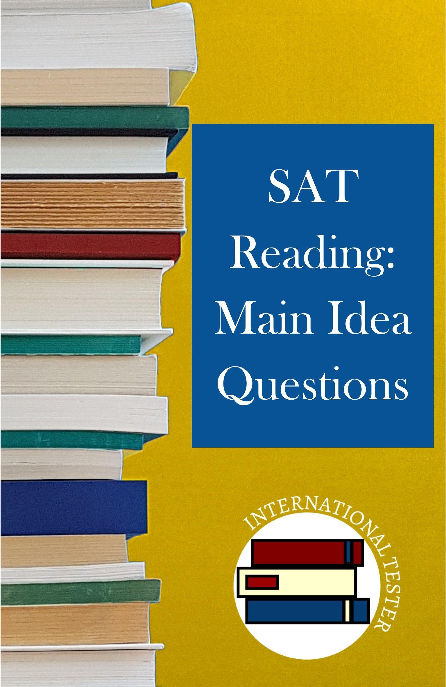 Sat Reading Main Idea Questions Sat Reading This Or That Questions Reading Main Idea [ 2362 x 1535 Pixel ]