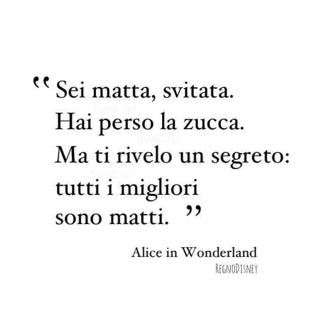 Alice In Wonderland Citazioni Cerca Con Google Citazioni