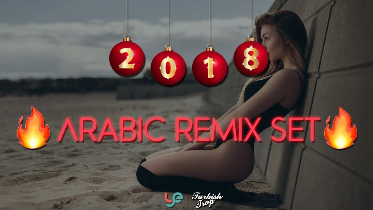 Arabic Remix Set 2018 Arabacilara Ozel