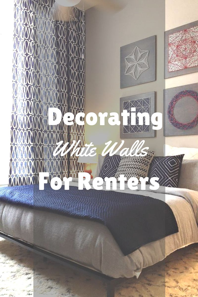 Decorating white walls for renters tips for apartment - Wall decoration ideas for bedrooms ...