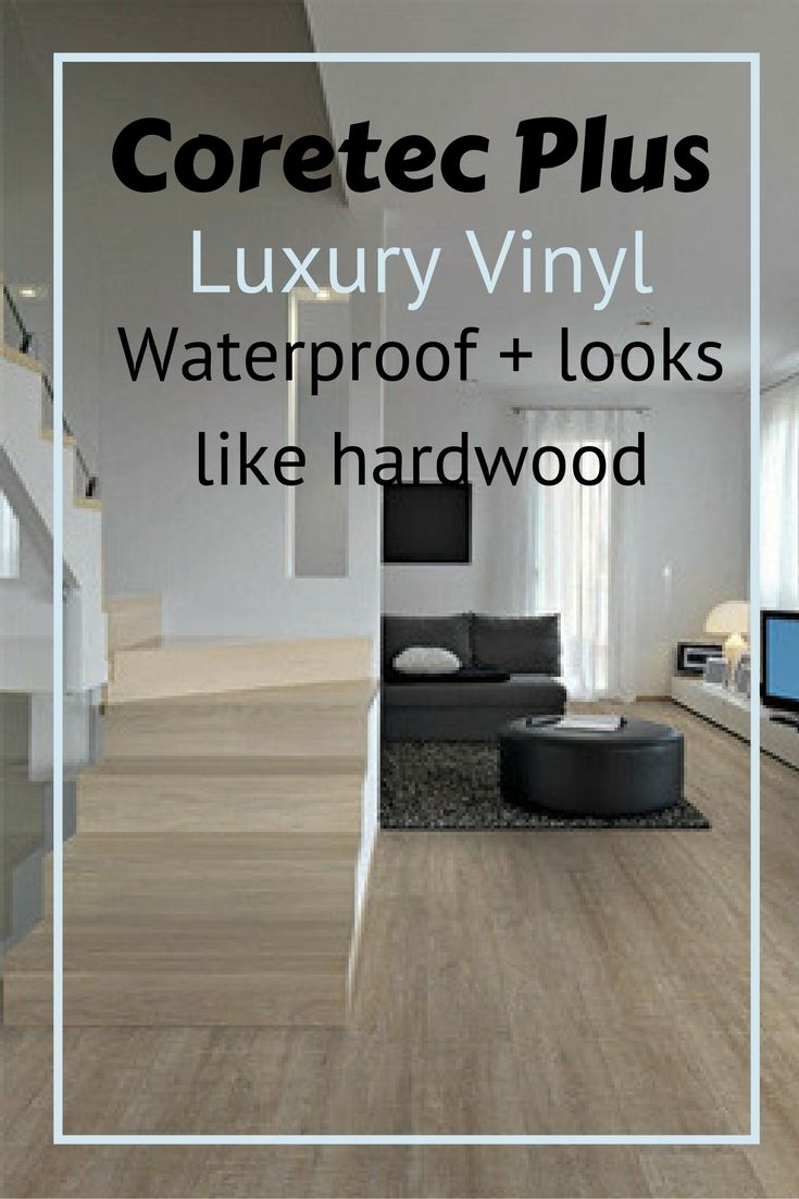 Coretec Plus Flooring Review Luxury Vinyl Planks That Are Waterproof High End Lvp Great For The Farmhouse And Rustic Look Diyflooring