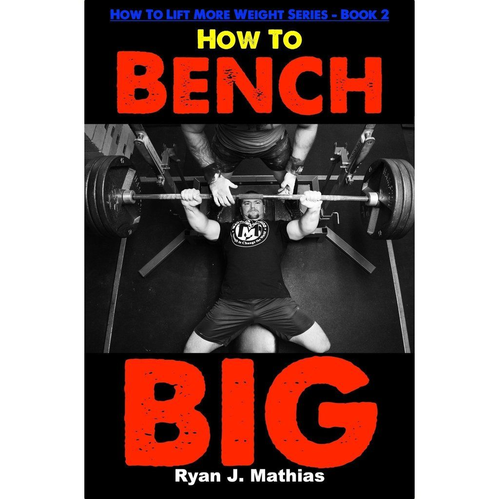 12 Week Bench Press Program How To Guide With Images Bench Press Strength Program Bench Press Program