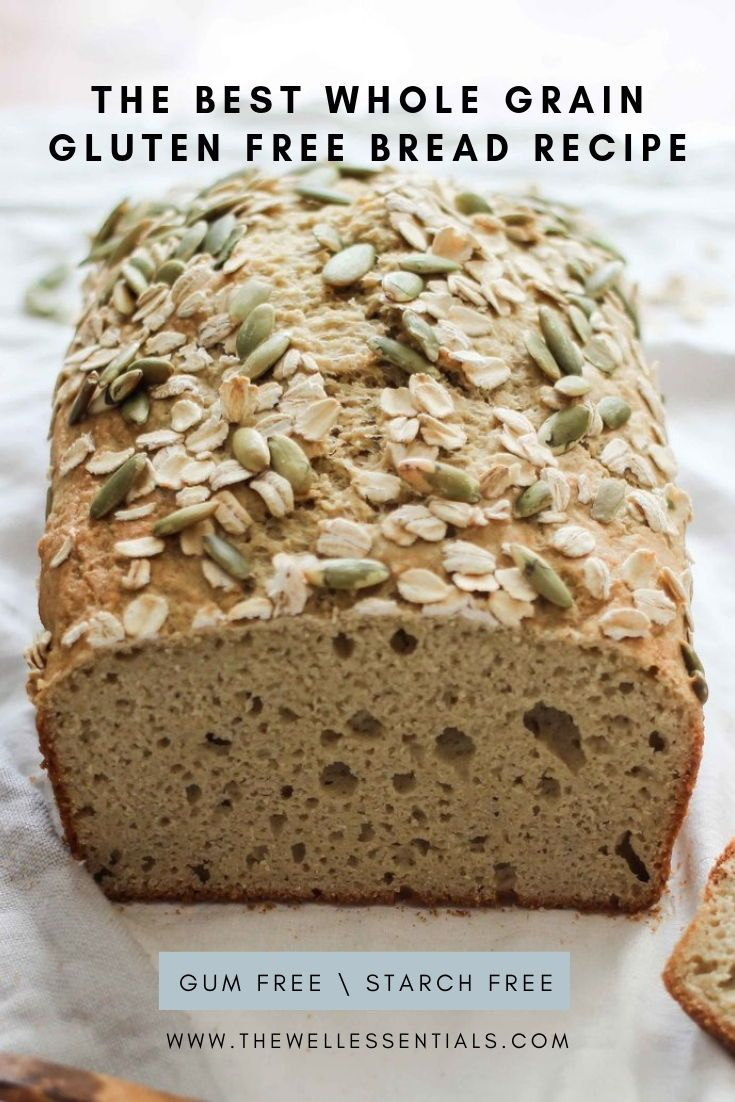 The Best Whole Grain Gluten Free Bread You Will Ever Have Gluten Free Bread Whole Grain Gluten Free Bread Recipe Gluten Free Oat Bread