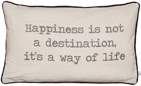 Kudde  - Happiness Is Not A Destination - Sass & Belle - RumAttÄlska.se