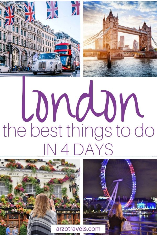 Best Things to Do in London in 4 Days - London Itinerary #travelengland