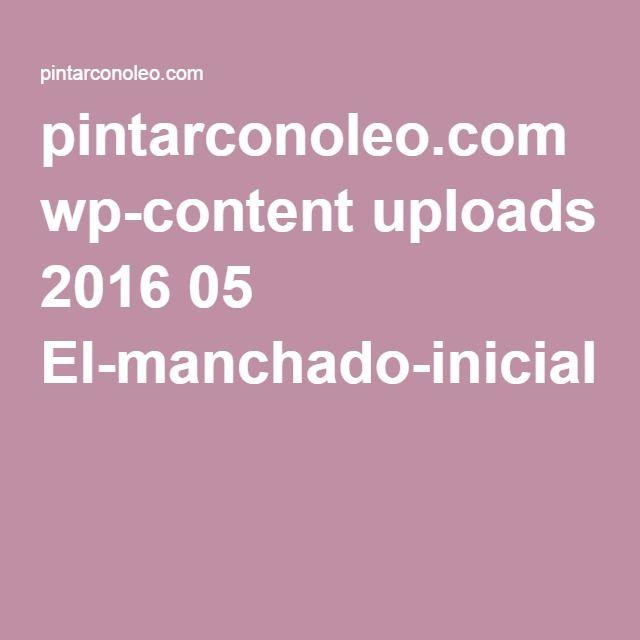 pintarconoleo.com wp-content uploads 2016 05 El-manchado-inicial.pdf