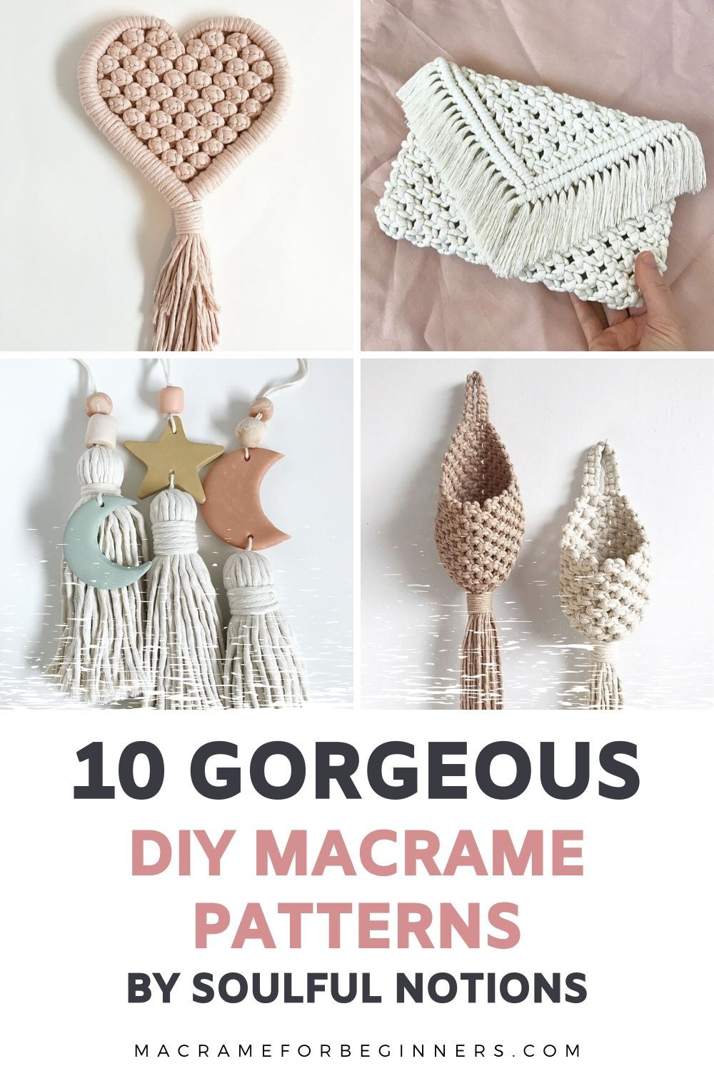 Top 10 Most Gorgeous Macrame Tutorials by Soulful Notions | Macrame for Beginners