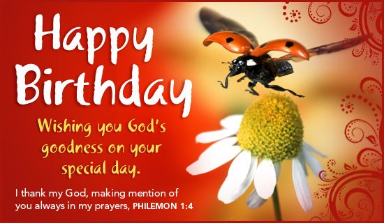 Happy Birthday Wishing You God S Goodness On Your Special Day I Thank My God Making Me Birthday Ecards Funny Personalized Birthday Cards Free Birthday Card