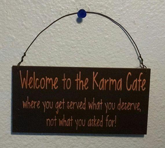 Sign Karma Cafe Sign Welcome to the Karma by CreativeLaserArt4U