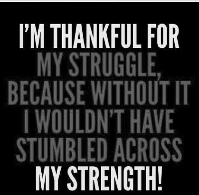 Thankful for all the struggles