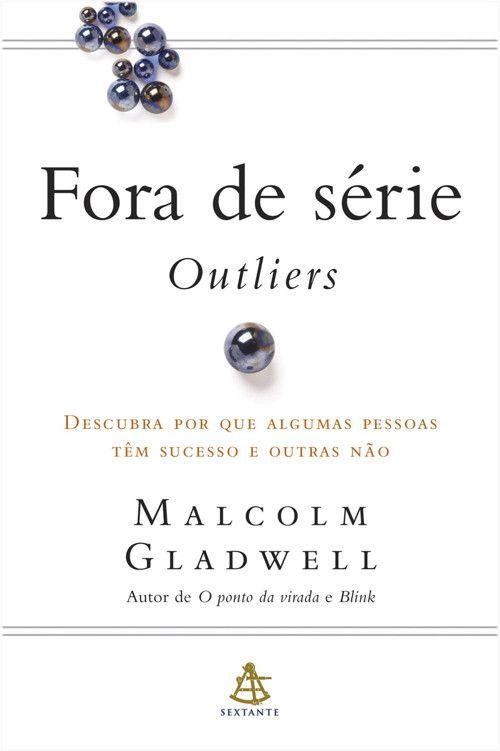 Download Fora De Serie Outliers Malcolm Gladwell Em Epub Mobi