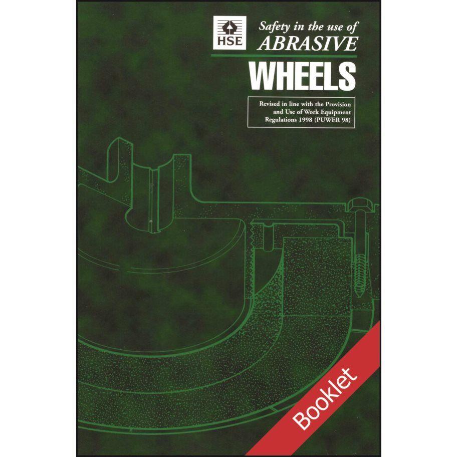 Hse abrasive wheels booklet manual handling