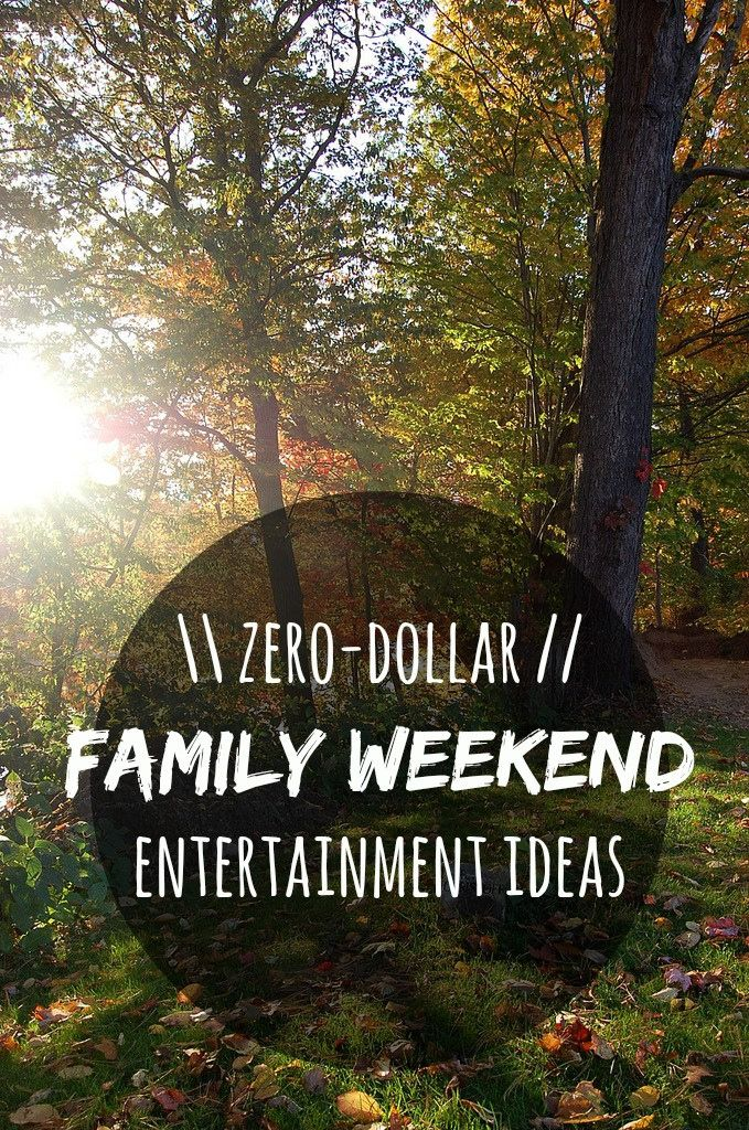 Free family activities for weekends.