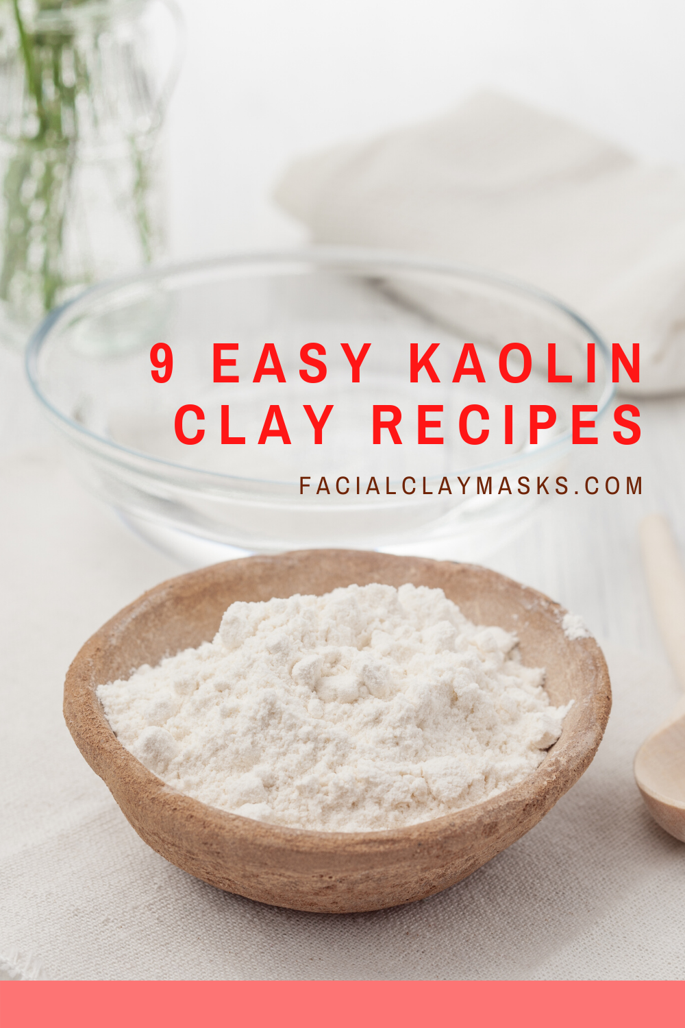 Best 8 Kaolin Clay Mask Recipes For All Skin Types Kaolin Clay Mask Recipe Clay Food Kaolin Clay