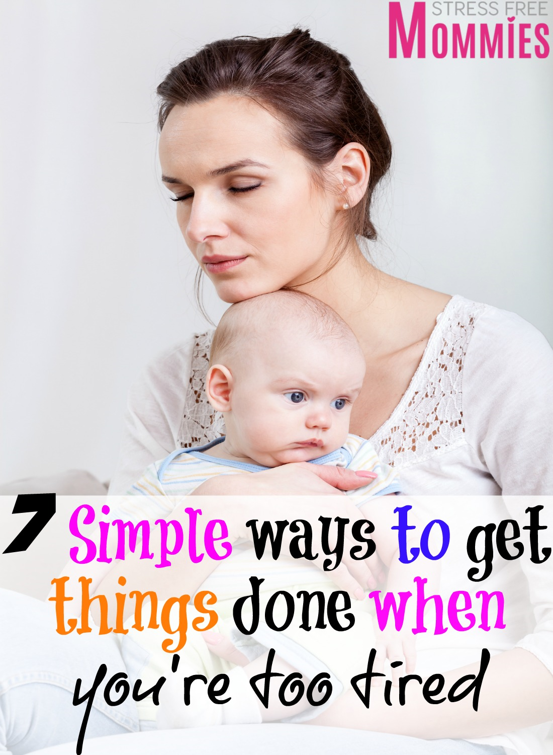 A good read for busy (tired) moms everywhere.