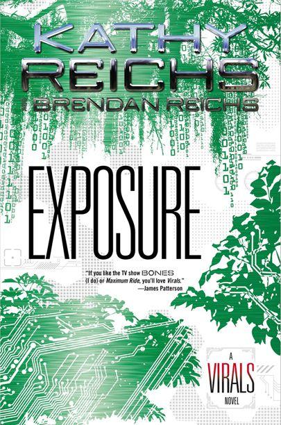 'Exposure': Read an excerpt from Kathy Reichs' latest Virals novel — EXCLUSIVE   EW.com
