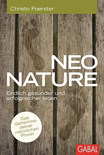 Neo Nature: Endlich gesünder und erfolgreicher leben (Dei... https://www.amazon.de/dp/386936629X/ref=cm_sw_r_pi_dp_QH3ExbYAQ9ZAN