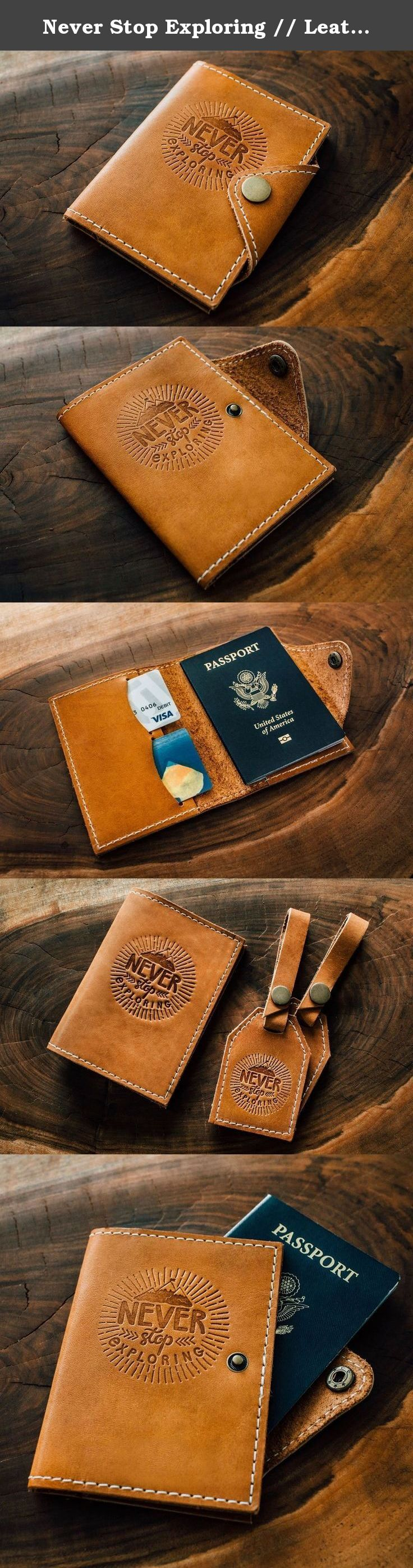 Never Stop Exploring // Leather Passport Cover and Travel Wallet. ► 100% Handmade in our Portland, Oregon Workshop with Full Grain, US tanned cowhide ► Holds up to 8 Credit Cards, Cash & holds your Passport and important travel papers. ► Designed to hold a US Passport. ► Our Passports are Fire-Branded... meaning we fire-heat etched metal stamps and brand them into the leather with up to 6000 pounds of force.